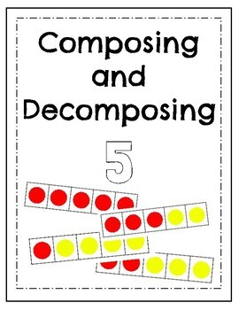 Composing and Decomposing 5