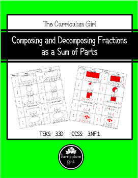 Composing and Decomposing Fractions  as a Sum of Parts (3.