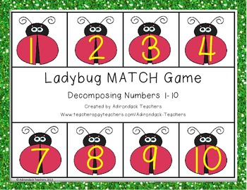 Composing and Decomposing Number 1-10 Ladybug Matching Game