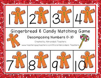 Composing and Decomposing Numbers 0-10 Gingerbread Matching Freebie