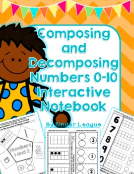 Composing and Decomposing Numbers 0-10 Interactive Notebook by Kinder League