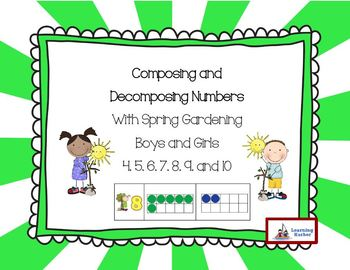Composing and Decomposing Numbers with Spring Gardening Theme