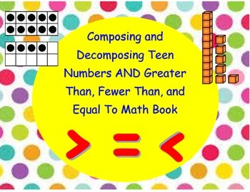 Composing and Decomposing Teen Numbers / Greater Than, Less Than, Equal To