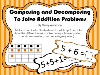 Composing and Decomposing to Solve Addition Problems
