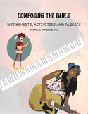 Composing the Blues - Worksheets, Activities and Rubrics
