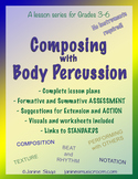 Composing with Body Percussion: Improve Beat, Rhythm, and Ensemble Skills!