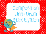 Composing with Drum Sticks