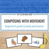Composing with Movement: a beginner's guide to body percussion