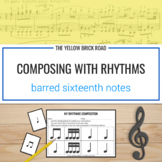 Composing with Rhythms: Barred Sixteenth Notes
