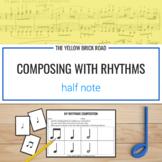 Composing with Rhythms: Half Note