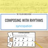 Composing with Rhythms: Syncopation