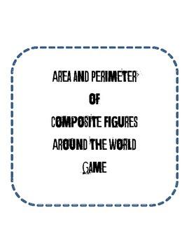 Composite Area and Perimeter Around the World Game