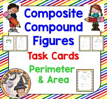 Composite Compound Figures Task Cards Perimeter Area Geometry
