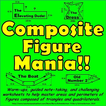 Composite Figure Mania! - Area and Perimeter of Composite 2-D Shapes