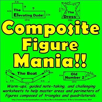 Composite Figure Mania! - Area and Perimeter of Composite