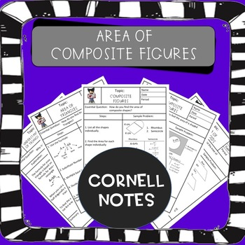 Composite Figures Cornell Notes