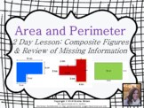 Composite Figures and Missing Information: Area & Perimete