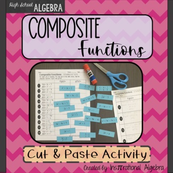 Composite Functions Cut & Paste Activity