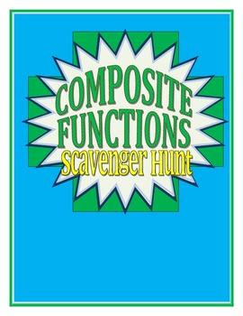 Composite Functions Scavenger Hunt