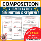 Music Composition: Diminution, Augmentation and Sequence Composition Activities