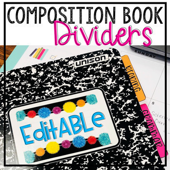 Composition Book Divider Tabs - Interactive Notebooks - EDITABLE in GOOGLE DRIVE