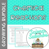 Chemical Reactions Resources -- Growing Bundle!