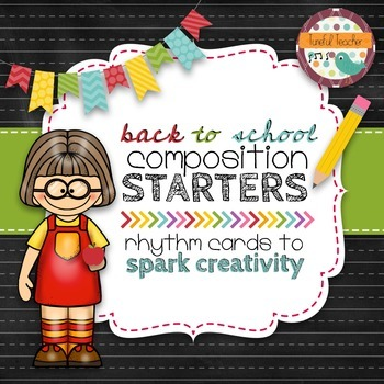 Composition Starter & Rhythm Practice Cards - Back To Scho