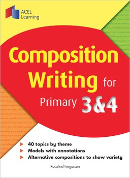 Composition Writing for Primary 3 and 4