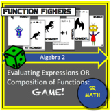Composition of Functions, Evaluation Expressions Game: Function Fighters