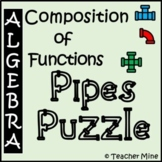 Composition of Functions - Pipes Puzzle Activity