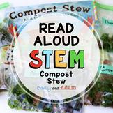 Compost Stew READ ALOUD STEM™ Activity