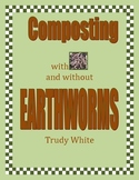 Composting With and Without Earthworms
