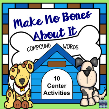 Make No Bones About It! Compound Words