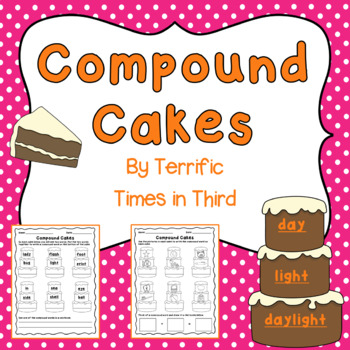 Compound Cakes: Fun Worksheets for Compound Words!
