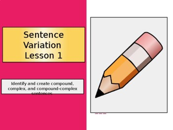 Compound, Complex, Compound-Complex Sentence PowerPoint and Note-taking Handout