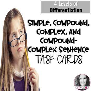 Compound, Complex, & Compound-Complex Sentences Task Cards