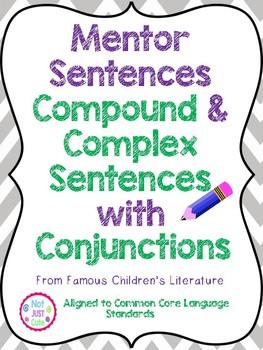 Compound & Complex Sentences with Conjunctions- Mentor Sentences Bundle