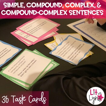 Compound, Complex, and Compound-Complex Sentence Task Cards