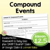 Compound Events (Algebra 2 - Unit 12)