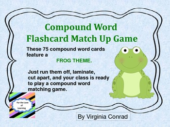 Compound Flashcard Match Up Game--FROGS