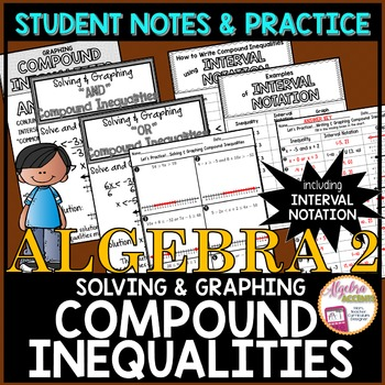Solve and Graph Compound Inequalities + Interval Notation Notes & Practice