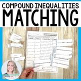 Compound Inequalities Matching Activity