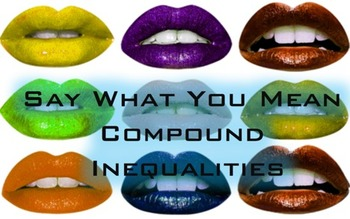 Compound Inequalities Say What You Mean Communication Game