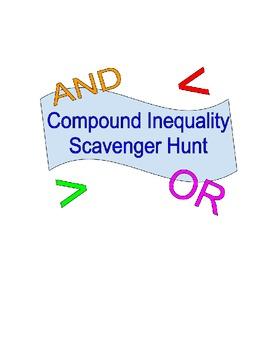Compound Inequality Scavenger Hunt