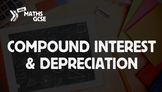 Compound Interest & Depreciation - Complete Lesson