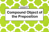 Compound Object of the Preposition
