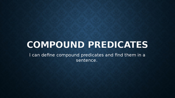 Compound Predicates PowerPoint Presentation