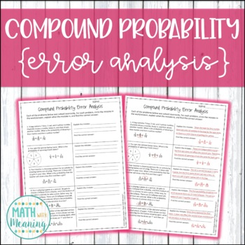 Compound Probability Error Analysis - Aligned to CCSS 7.SP.C.8