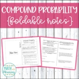 Compound Probability Foldable Notes Booklet - Aligned to C