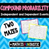 Compound Probability Mazes